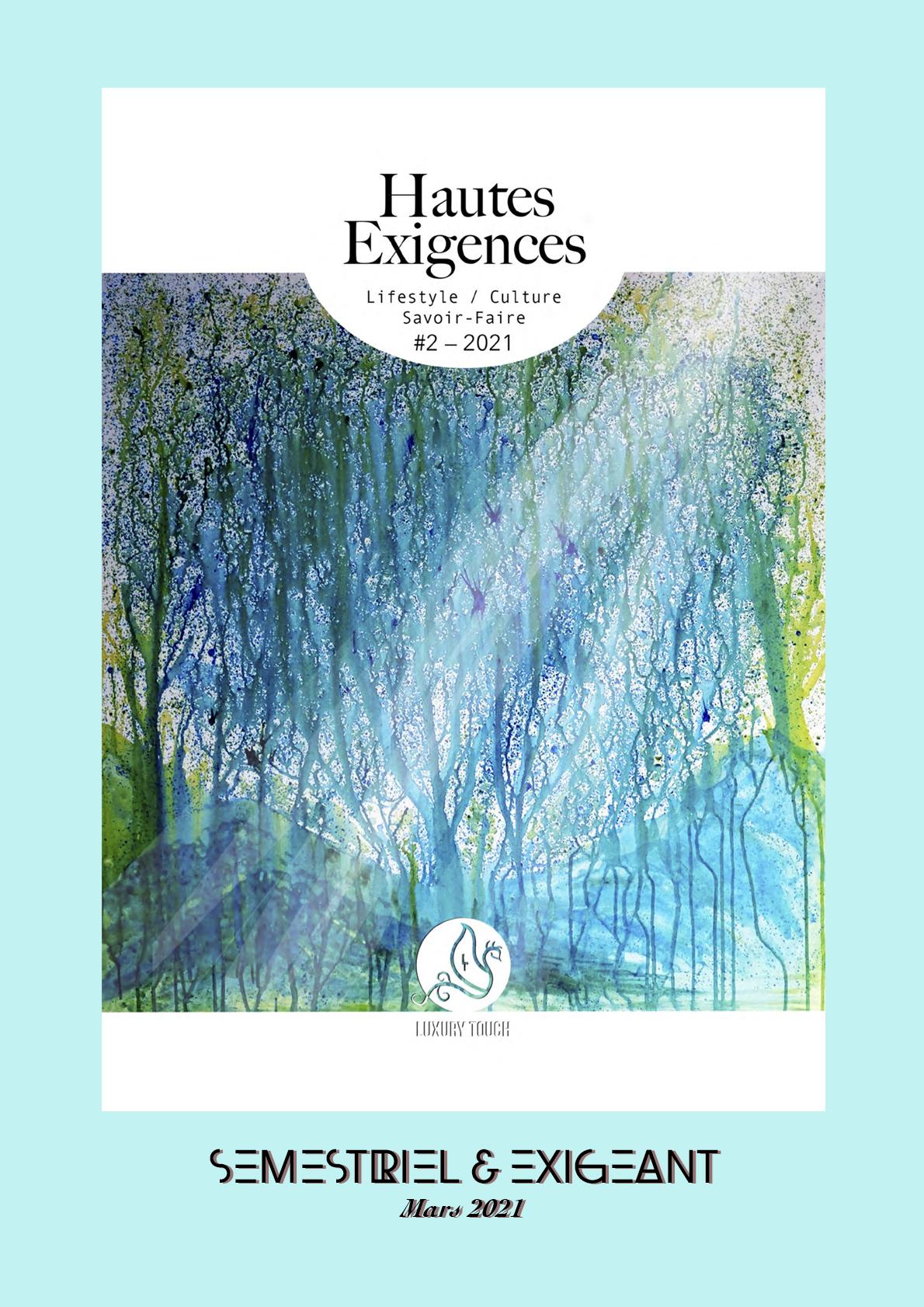Magazine Hautes Exigences Numero 2 Mars 2021